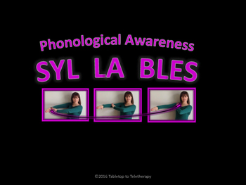 Phonological Awareness: Syllable Tapping