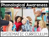 Phonological Awareness Systematic Curriculum