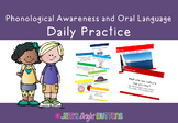 Phonological Awareness and Oral Language Daily Practice