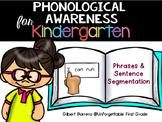 Phonological Awareness for Kindergarten {Sentence Segmentation}