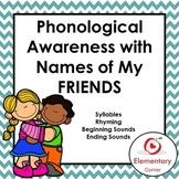 Phonological Awareness with the Names of My Friends
