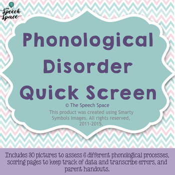 Phonological Disorder Quick Screen