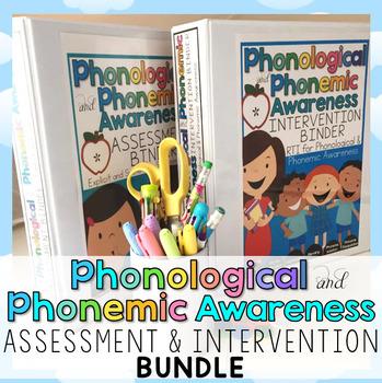 Phonological & Phonemic Awareness Assessment & Interventio