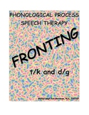 Phonological Processes - Fronting t/k and d/g