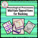 Phonological Processes: Multiple Oppositions for Backing