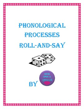 Phonological Processes Roll and Say