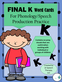 """Phonology (Cycles Approach)/Articulation-Final Velar """"K"""" Word Cards"""
