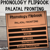 "Phonology Flipbook: Palatal Fronting of ""SH"" and ""ZH"" (Bla"