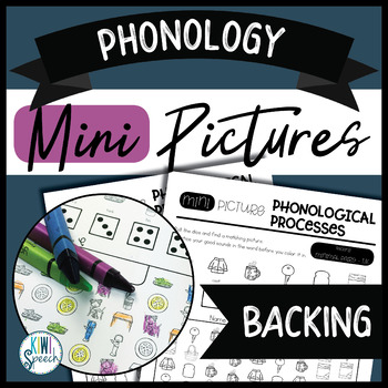 Phonology Mini Pictures - Backing (NO-PREP)