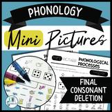 Phonology Mini Pictures - Final Consonant Deletion (NO-PREP)