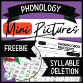 Phonology Mini Pictures - Syllable Deletion (FREEBIE)