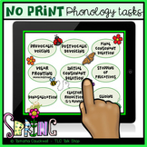 Phonology Tasks No Print for Teletherapy: Spring