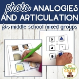 Photo Analogies and Articulation Middle School Mixed Groups