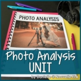 Photo Analysis Unit - Media Literacy and Integrated Art -
