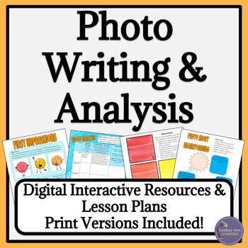 Photo Analysis and Writing Lessons and Activities for High School Students