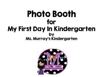 First Day in Kindergarten, photo booth fun!