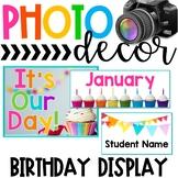 Photo Classroom Theme Decor - Birthday Display