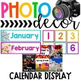 Photo Classroom Theme Decor - Calendar Display