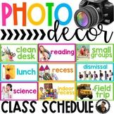 Photo Classroom Theme Decor - Classroom Schedule Chart