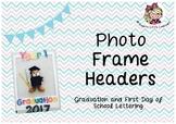 Photo Frame Headers