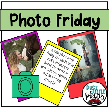 Photo Friday - Morning Work - Writing Prompts - Inferencing
