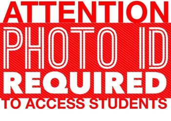 Photo ID required office and classroom sign
