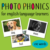 Photo Phonics for English Learners: phonics with real life pictures cvc
