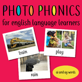 Photo Phonics for English Learners: real life images ai and ay long a