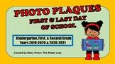 Photo Plaques for Kindergarten - Second Grade
