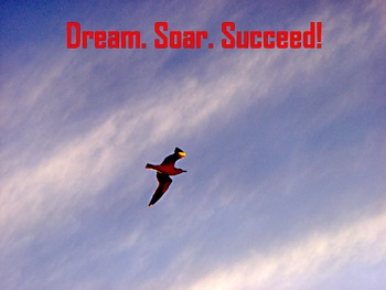 Photo Poster Dream Soar. Succeed. Inspirational Quote