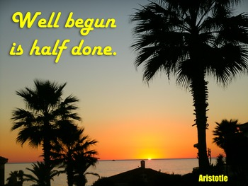 Photo Poster Well begun is half done Inspirational Quote