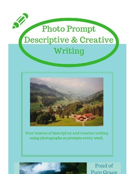 Photo Prompts: Descriptive and Creative Writing
