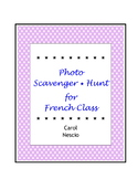 Photo Scavenger * Hunt For French Class