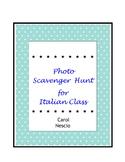 Photo Scavenger * Hunt For Italian Class