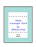 Photo Scavenger * Hunt For Italian Class