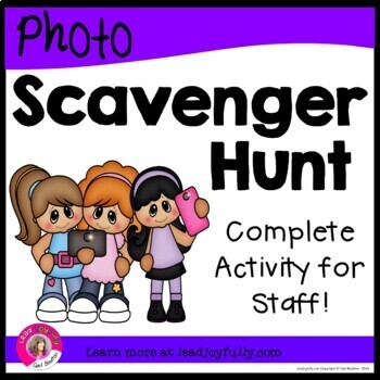 Photo Scavenger Hunt for Staff (Ready-to-go for Principals/Activity Leaders!)