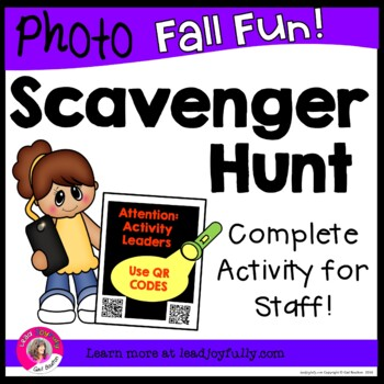 Photo Scavenger Hunt for Staff (FALL FUN!) Using QR CODES