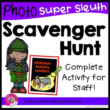 Photo Scavenger Hunt for Staff SUPER SLEUTH (Ready to go for Activity Leaders!)