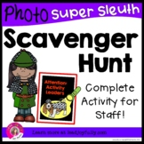 Photo Scavenger Hunt for Staff SUPER SLEUTH (Ready-to-go for Principals/Leaders)