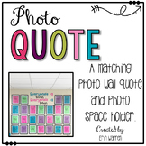 Photo Space Holder and Quote