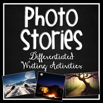 Photo Stories: Differentiated Writing Practice