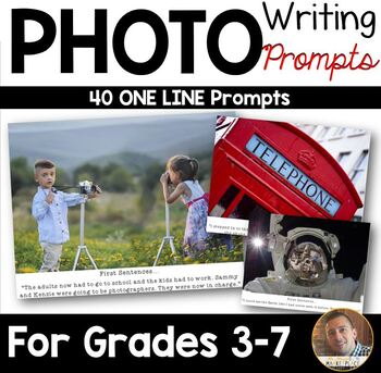 Photo Writing Prompts: 40 Prompts, Graphic Organizers, and