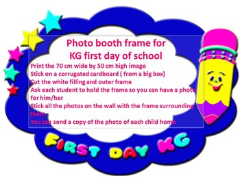 Photo booth frame for  KG first day of school