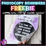 Photocopy Reminder Freebie - never run out of copies again!