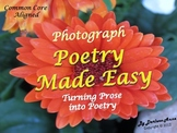 Photograph Poetry Writing Made Easy: Turn Prose into Poetry