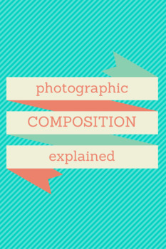 Photographic Composition Explained