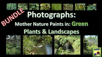 Photographs: LANDSCAPES & PLANTS  Mother Nature Paints in Green