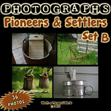 Photos: Pioneers and Settlers - Set B (Color Photos)