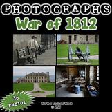 Photographs: War of 1812 (Color Photos)