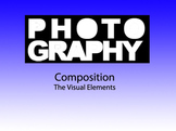 Photography 1: Art Composition - Visual Elements